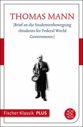 Brief an die Studentenbewegung »Students for Federal World Government«