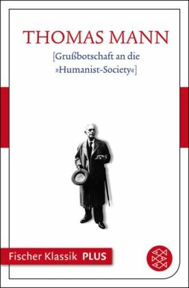 "[Grußbotschaft an die ""Humanist-Society""]"