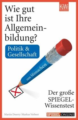 Wie gut ist Ihre Allgemeinbildung? Politik & Gesellschaft