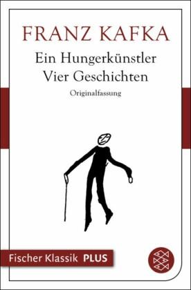 Ein Hungerkünstler. Vier Geschichten