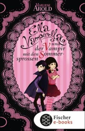 Ella Vampirella und der Vampir mit den Sommersprossen