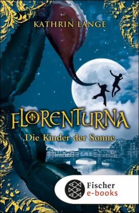 Florenturna - Die Kinder der Sonne