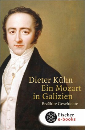 Ein Mozart in Galizien