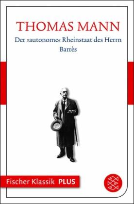 """Der """"autonome"""" Rheinstaat des Herrn Barrès"""