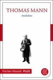 Frühe Erzählungen 1893-1912: Anekdote