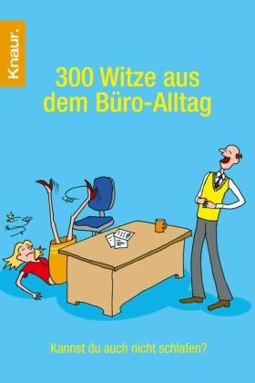 300 Witze aus dem Büro-Alltag