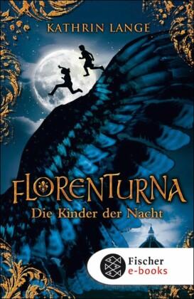 Florenturna - Die Kinder der Nacht