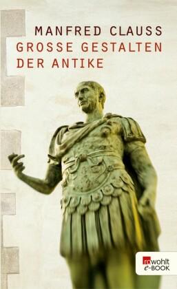 Große Gestalten der Antike