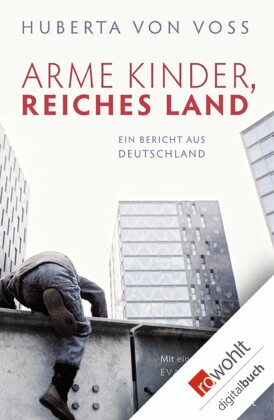 Arme Kinder, reiches Land