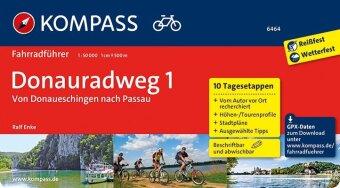 KOMPASS Fahrradführer Donauradweg 1, von Donaueschingen nach Passau