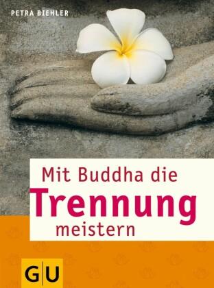 Mit Buddha die Trennung meistern