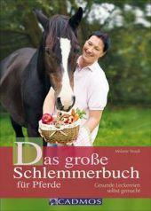 Das große Schlemmerbuch für Pferde Cover
