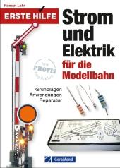 Erste Hilfe Strom und Elektrik für die Modellbahn