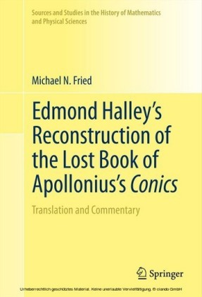 Edmond Halley's Reconstruction of the Lost Book of Apollonius's Conics