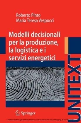 Modelli decisionali per la produzione, la logistica ed i servizi energetici