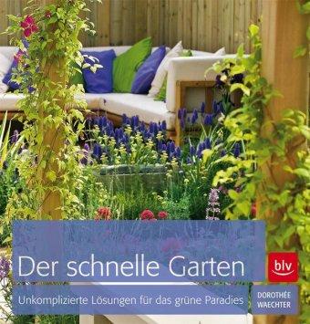 Der schnelle Garten