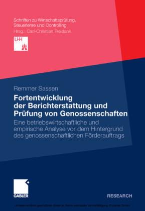 Fortentwicklung der Berichterstattung und Prüfung von Genossenschaften