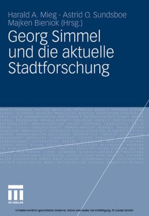 Georg Simmel und die aktuelle Stadtforschung