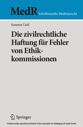 Die zivilrechtliche Haftung für Fehler von Ethikkommissionen