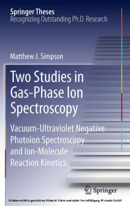 Two Studies in Gas-Phase Ion Spectroscopy