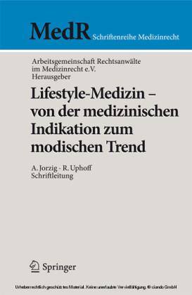 Lifestyle-Medizin - von der medizinischen Indikation zum modischen Trend