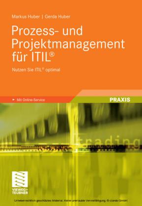 Prozess- und Projektmanagement für ITIL®
