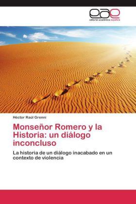 Monseñor Romero y la Historia: un diálogo inconcluso