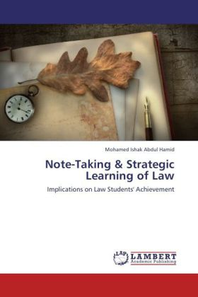 Note-Taking & Strategic Learning of Law