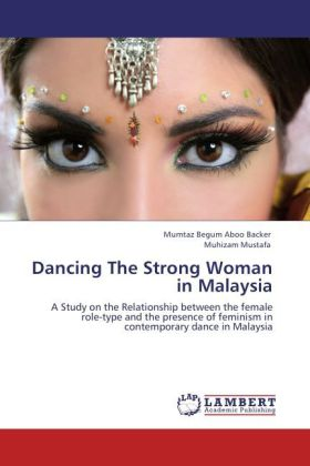 Dancing The Strong Woman in Malaysia