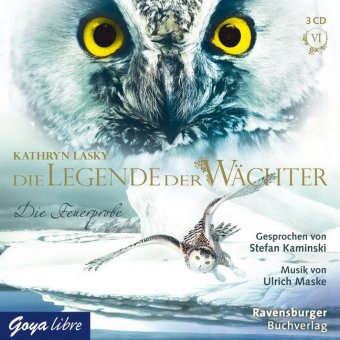 Die Legende der Wächter - Die Feuerprobe, 3 Audio-CDs
