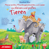 Meine ersten Minutengeschichten und Lieder von kleinen und großen Tieren, 1 Audio-CD Cover