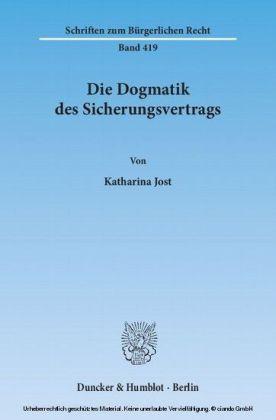 Die Dogmatik des Sicherungsvertrags.