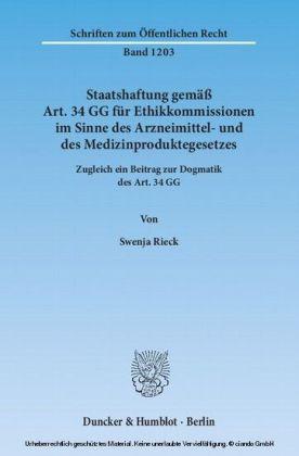 Staatshaftung gemäß Art. 34 GG für Ethikkommissionen im Sinne des Arzneimittel- und des Medizinproduktegesetzes.