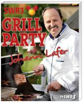 SWR3 Grillparty mit Johann Lafer Cover