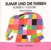 Elmar und die Farben, deutsch-italienisch;Elmer e i colori