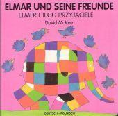 Elmar und seine Freunde, deutsch-polnisch;Elmer i jego przyjaciele