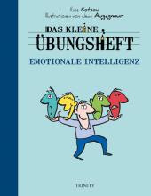 Das kleine Übungsheft - Emotionale Intelligenz