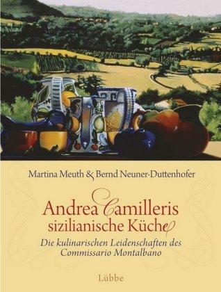 Andrea Camilleris sizilianische Küche