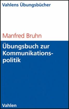 Übungsbuch zur Kommunikationspolitik