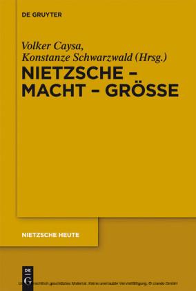 Nietzsche - Macht - Größe