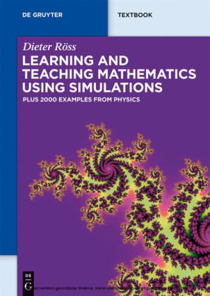 Learning and Teaching Mathematics using Simulations