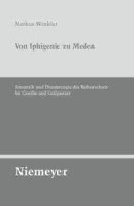 Von Iphigenie zu Medea