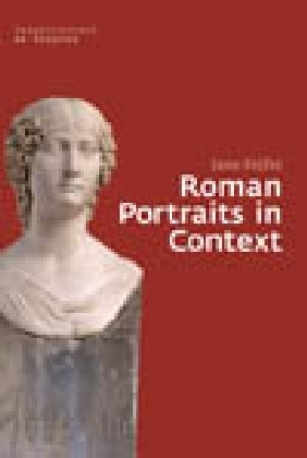 Roman Portraits in Context