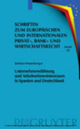 Unternehmensführung und Arbeitnehmerinteressen in Spanien und Deutschland