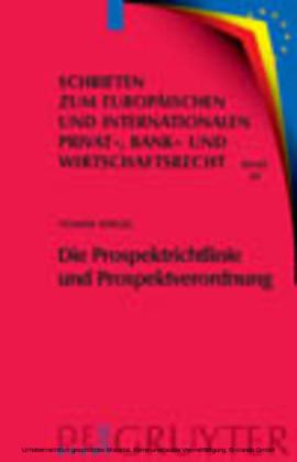 Die Prospektrichtlinie und Prospektverordnung