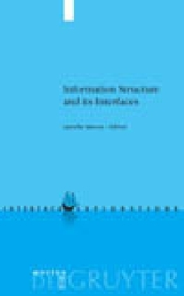 Information Structure and its Interfaces