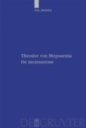 Theodor von Mopsuestia, De incarnatione