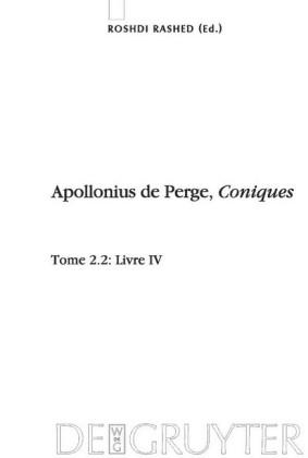Livre IV. Commentaire historique et mathématique, édition et traduction du texte arabe. Tome 2.2: Livre IV
