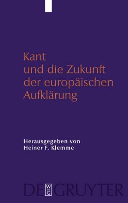 Kant und die Zukunft der europäischen Aufklärung