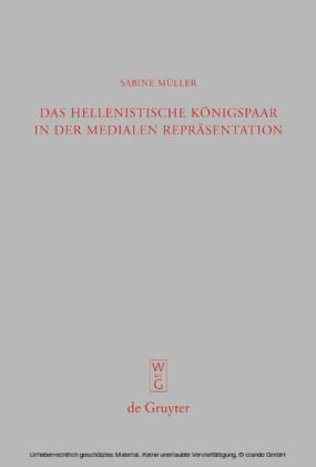 Das hellenistische Königspaar in der medialen Repräsentation